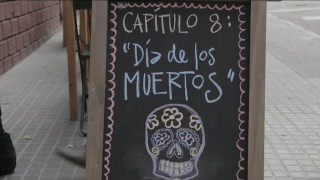 Feriados - E8: Día de Los Muertos