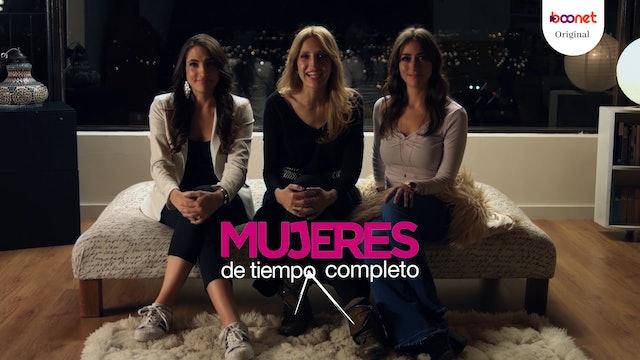 Mujeres de Tiempo Completo - Serie