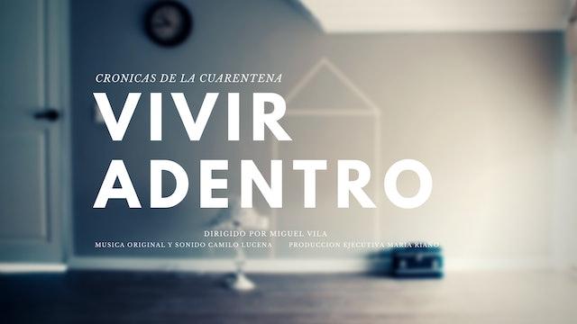Vivir Adentro - Serie Web