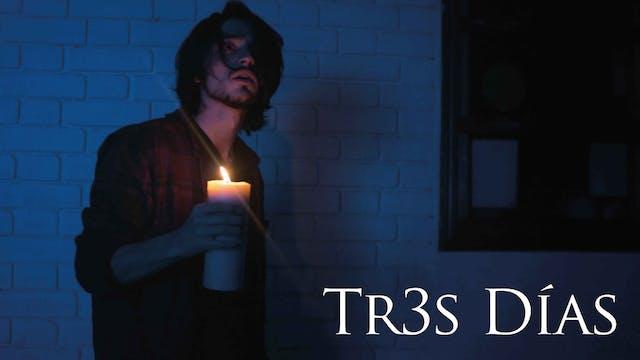Tr3s Días - Trailer
