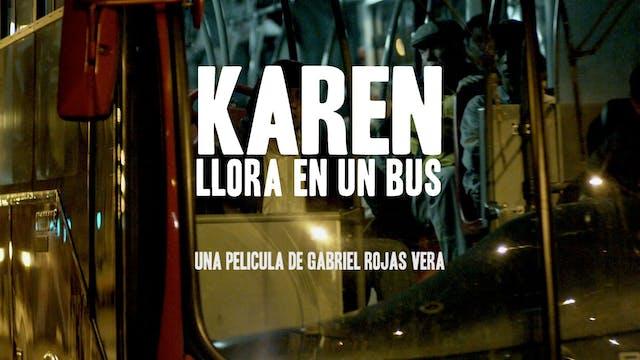 Karen Llora En Un Bus - Largometraje