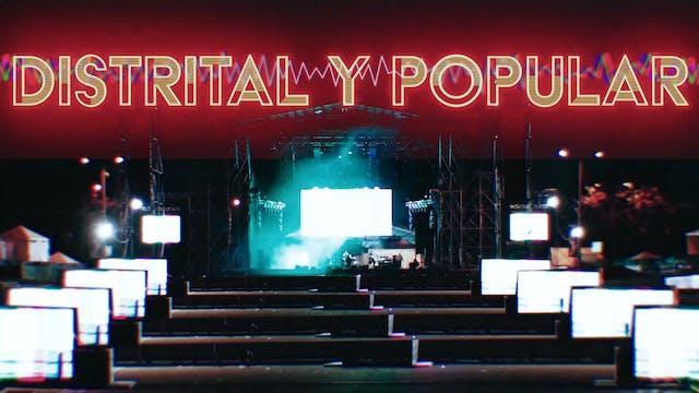 Distrital y Popular - Documental