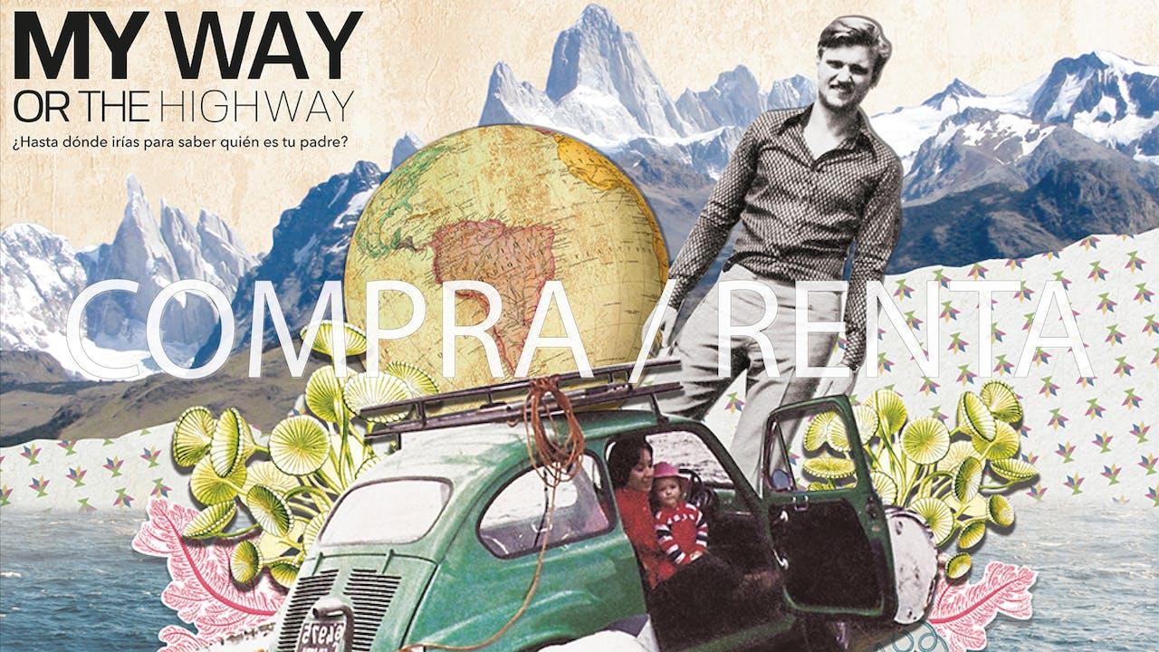 My way or the highway - Compra/Renta