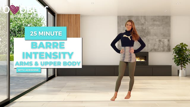 25' barre intensity upper body by the fireplace