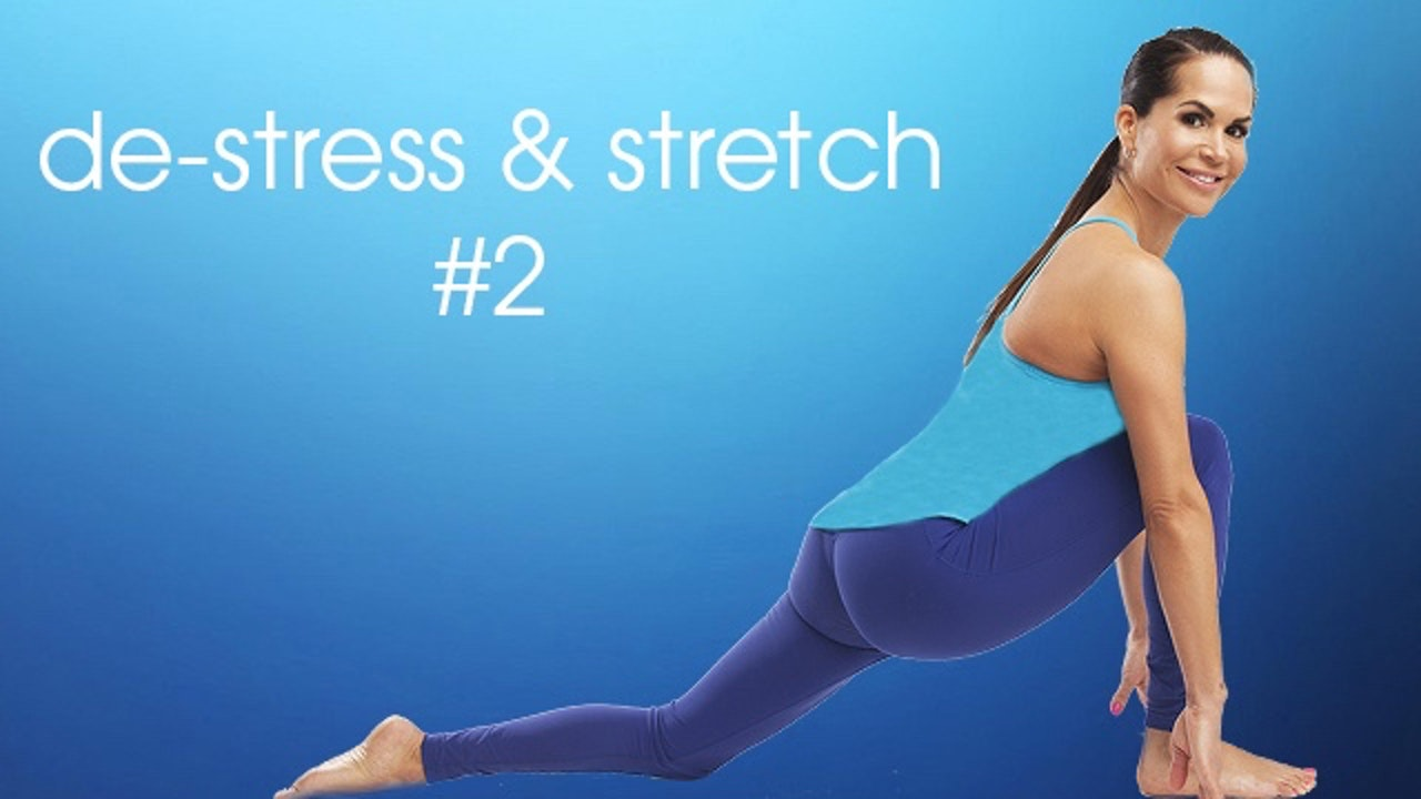 De-Stress & Stretch 2