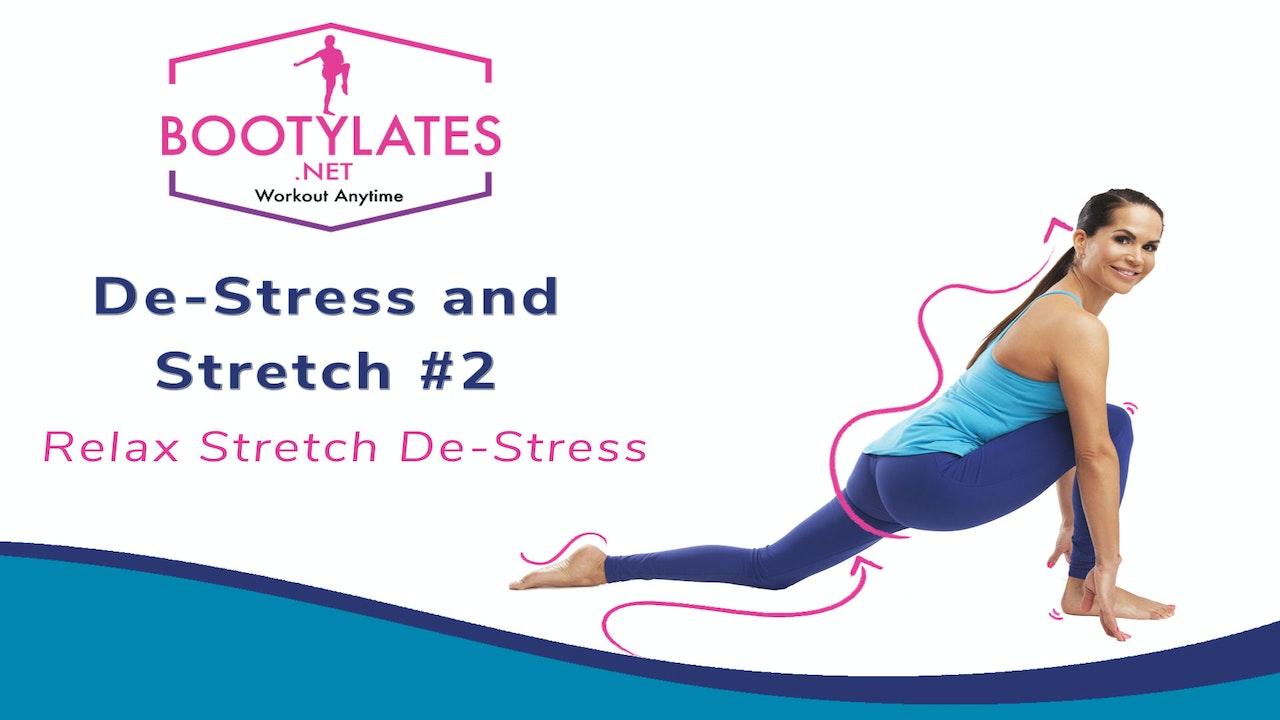De-Stress & Stretch 2