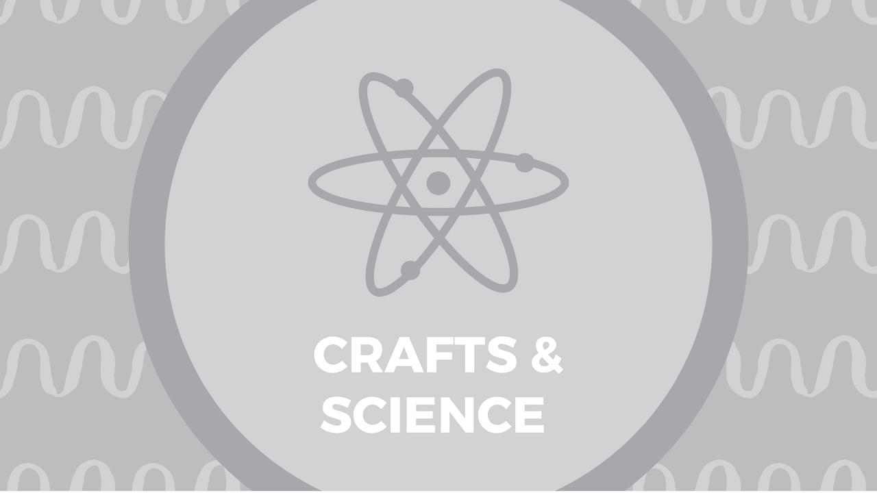 Crafts & Science