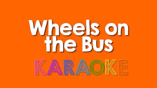 Wheels on the Bus - Karaoke