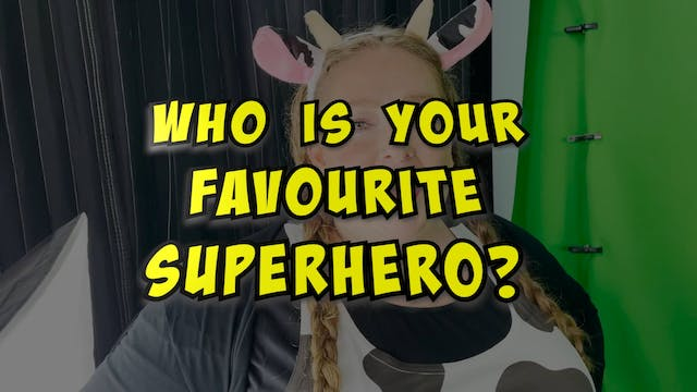 Our Favourite Superheroes