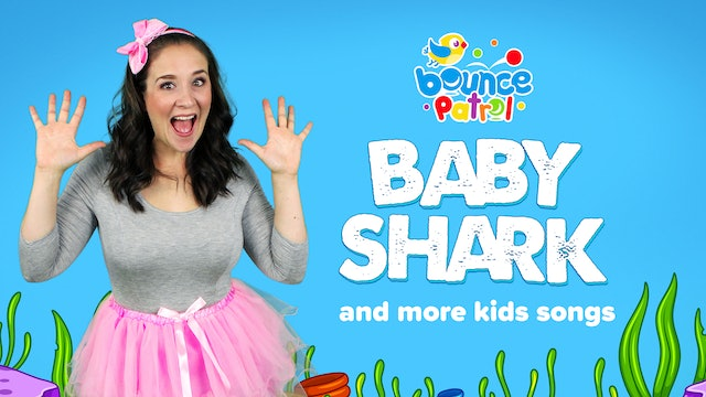 Baby Shark and More Kids Songs