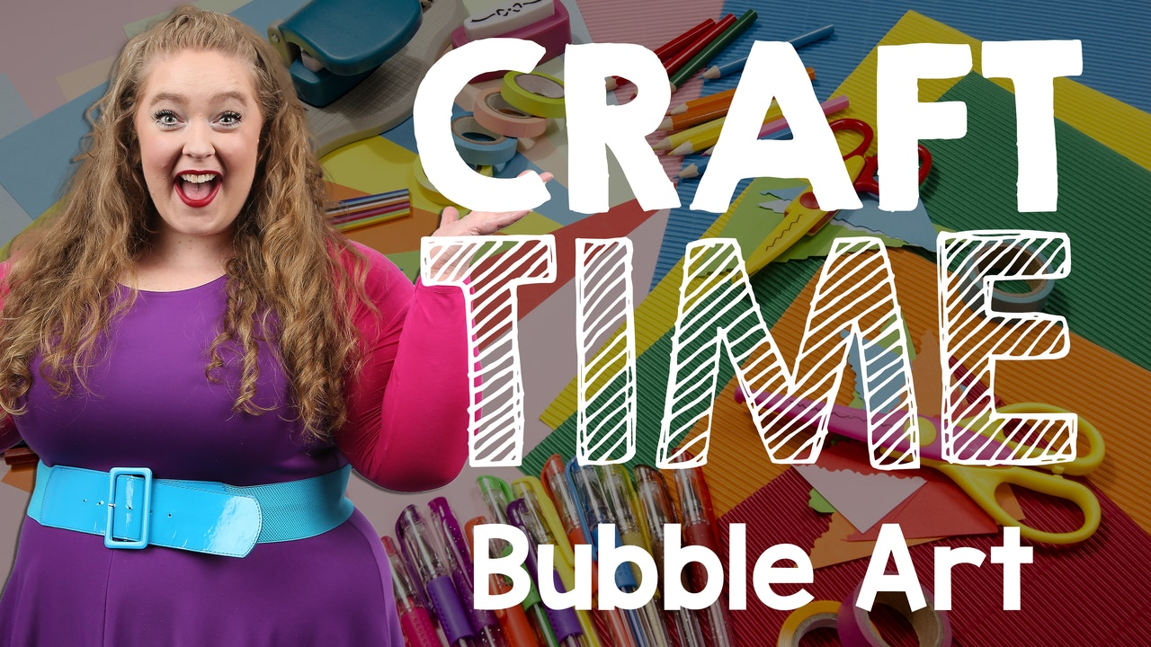 Craft Time (Bubble Art)