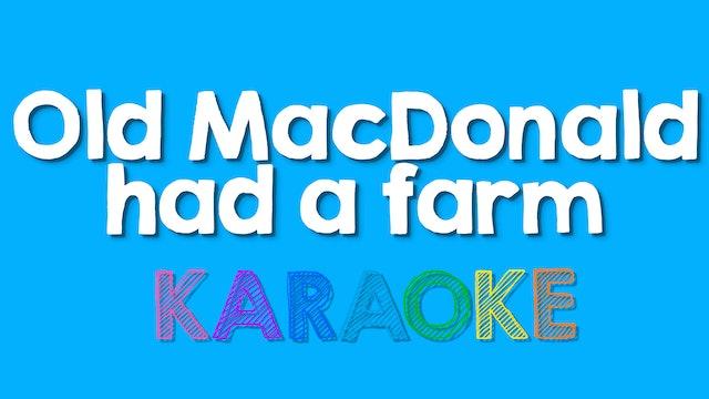 Old MacDonald Had a Farm - Karaoke