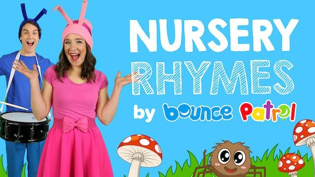 Nursery Rhymes By Bounce Patrol
