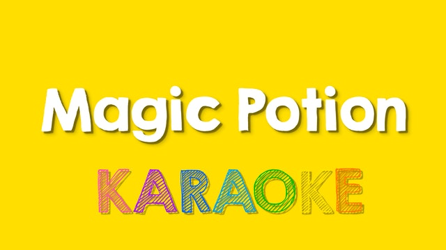 Magic Potion - Karaoke