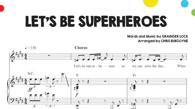 Let's Be Superheroes Sheet Music