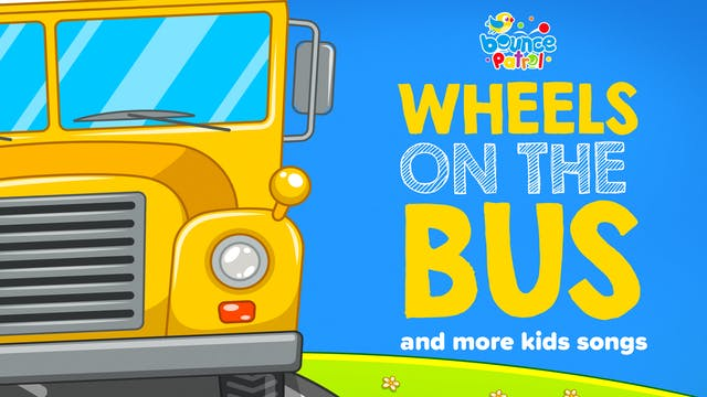 Wheels on the Bus and More Kids Songs