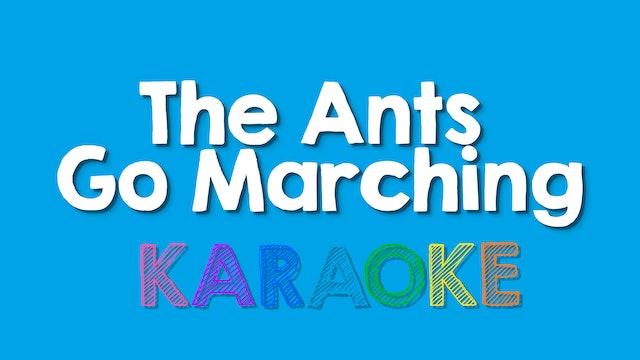 The Ants Go Marching - Karaoke
