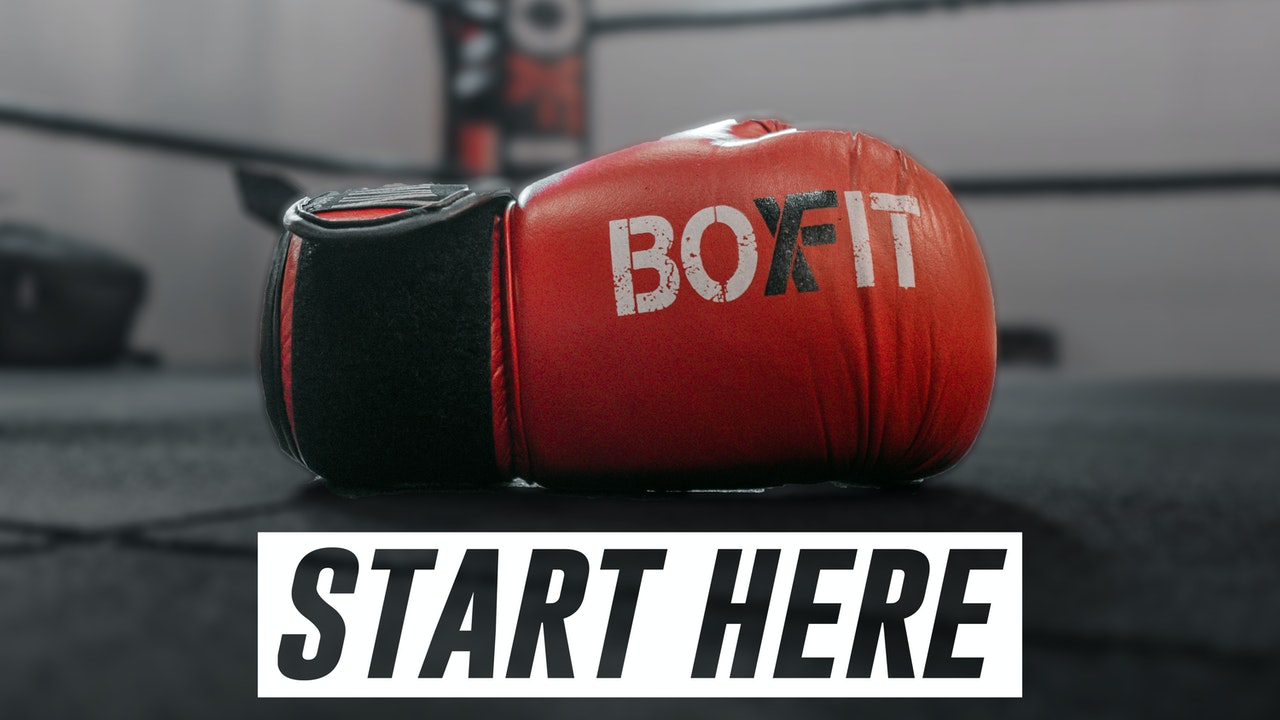 New to Boxfit? Start Here!