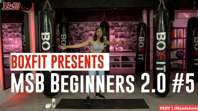 MSB Beginners 2.0 #5
