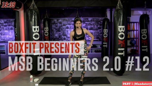 MSB Beginners 2.0 #12