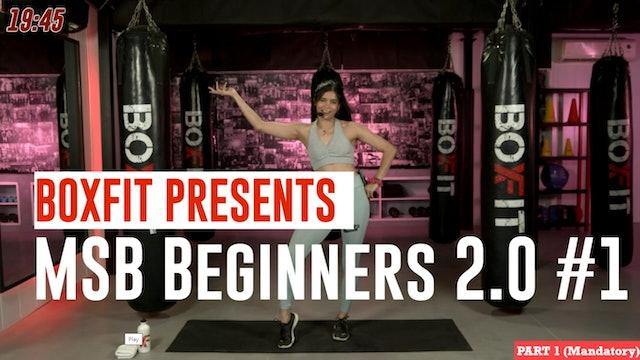 MSB Beginners 2.0 #1