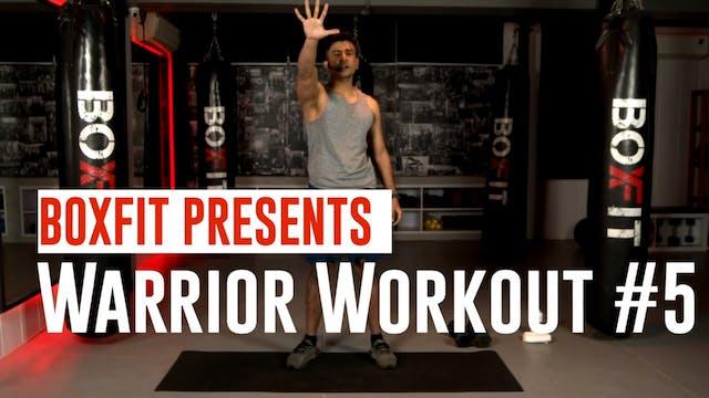 Warrior Workout #5