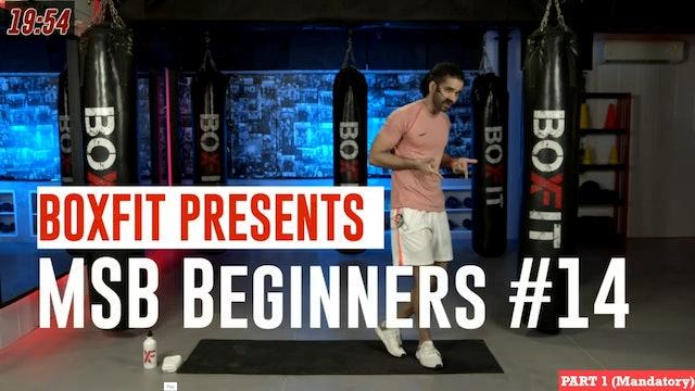 MSB Beginners #14
