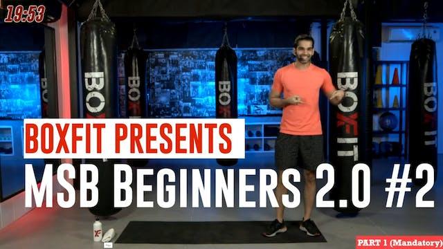 MSB Beginners 2.0 #2