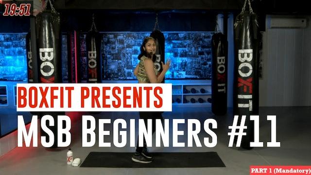 MSB Beginners #11