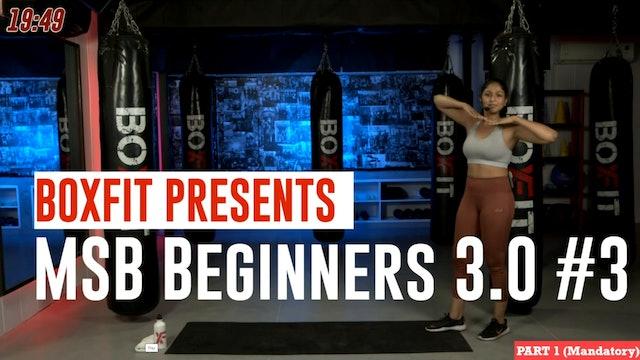 MSB Beginners 3.0 #3