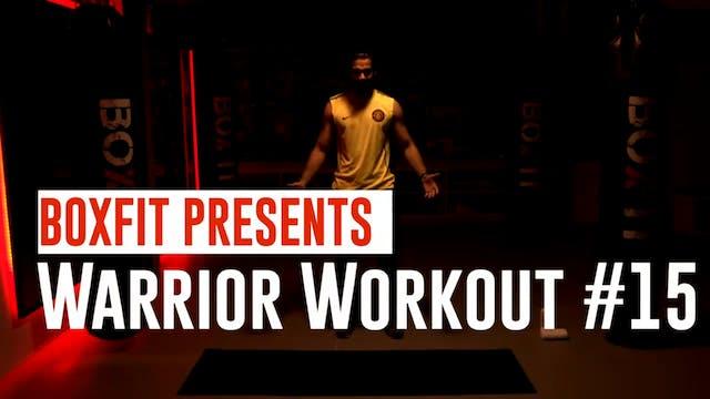Warrior Workout #15