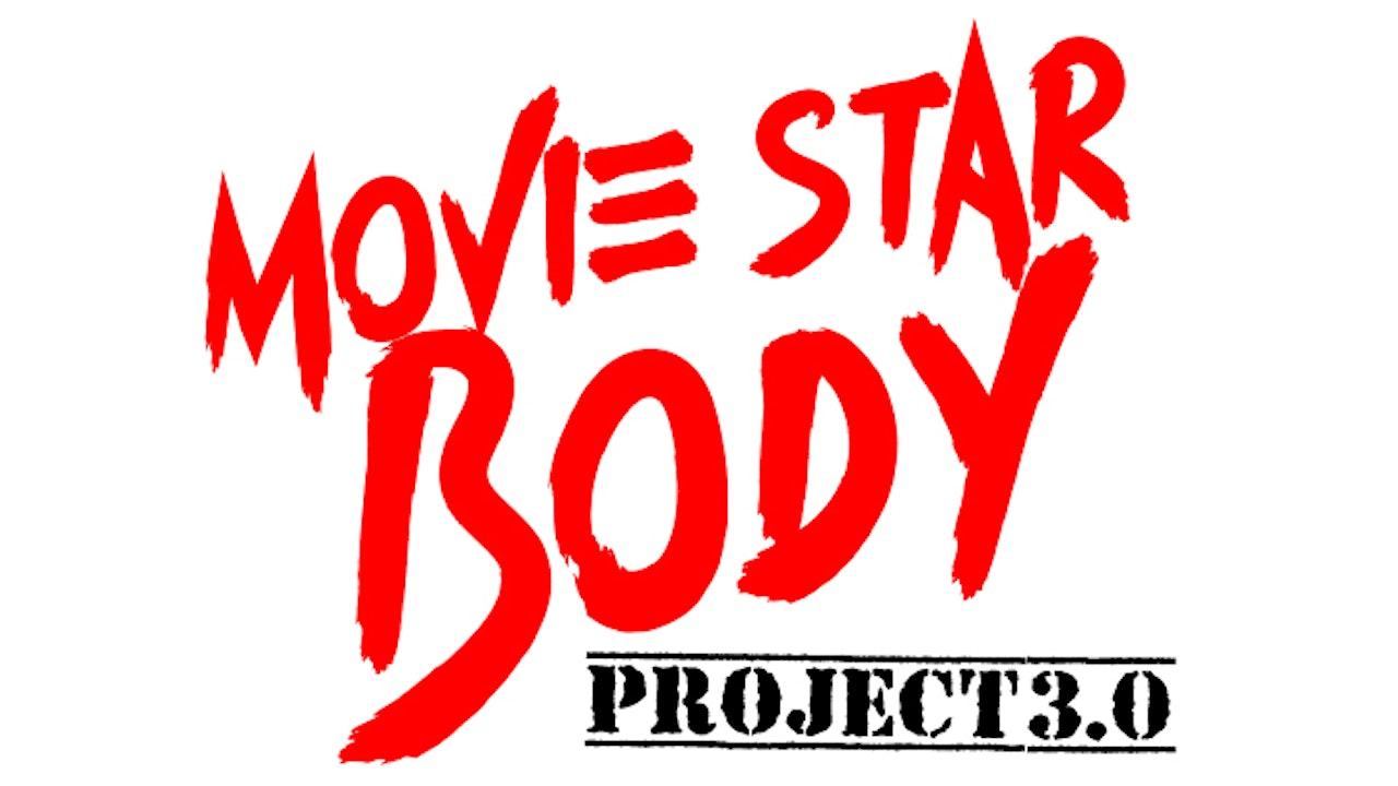 Movie Star Body Project 3.0
