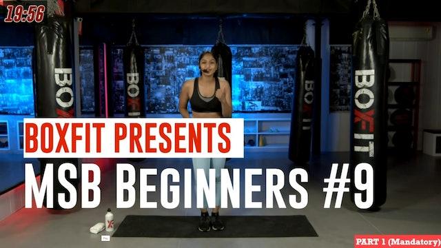 MSB Beginners #9