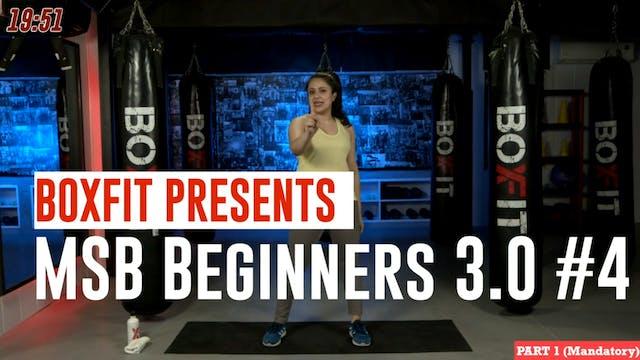 MSB Beginners 3.0 #4