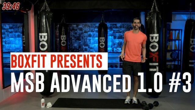 MSB Advanced 1.0 #3