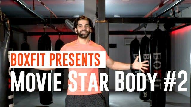 Movie Star Body #2