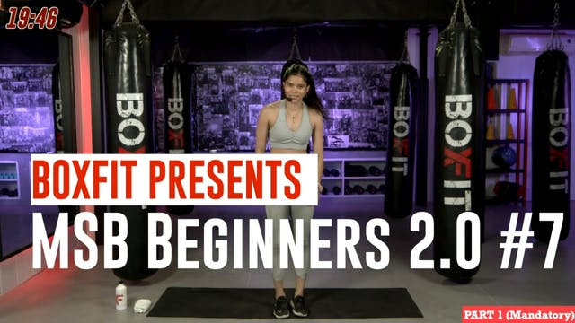 MSB Beginners 2.0 #7