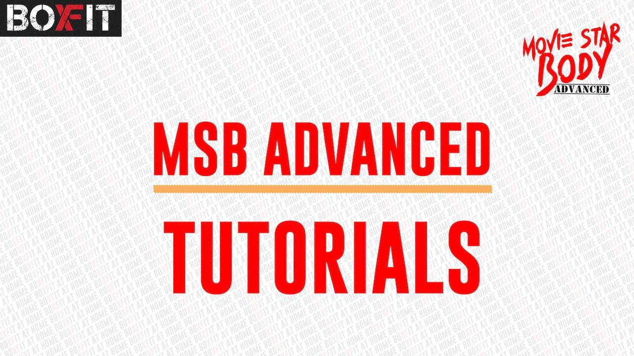 MSB Advanced Workout Tutorials