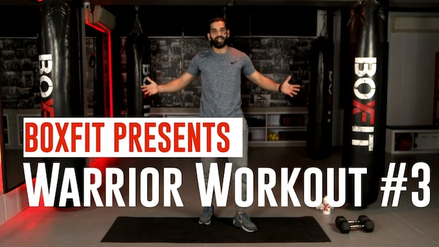 Warrior Workout #3