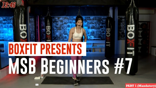 MSB Beginners #7