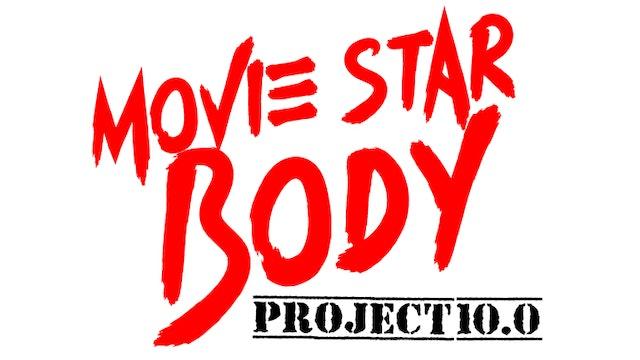 Movie Star Body Project 10.0