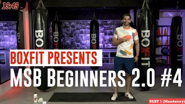 MSB Beginners 2.0 #4