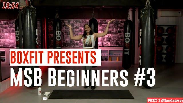MSB Beginners #3