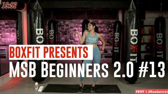 MSB Beginners 2.0 #13