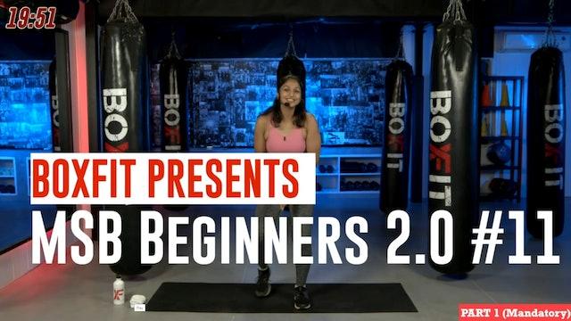 MSB Beginners 2.0 #11