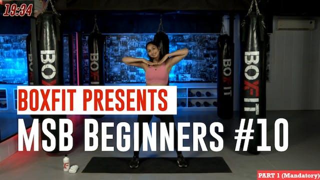 MSB Beginners #10