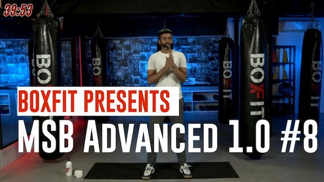 MSB Advanced 1.0 #8