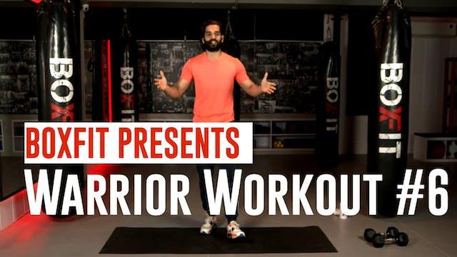 Warrior Workout #6