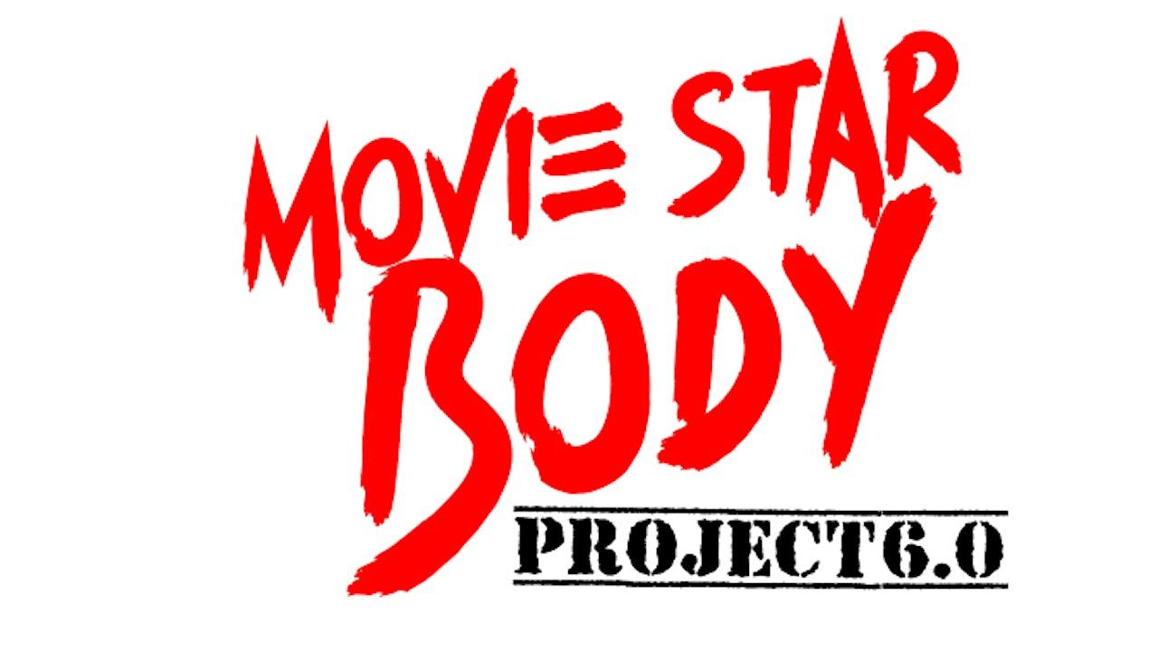 Movie Star Body Project 6.0