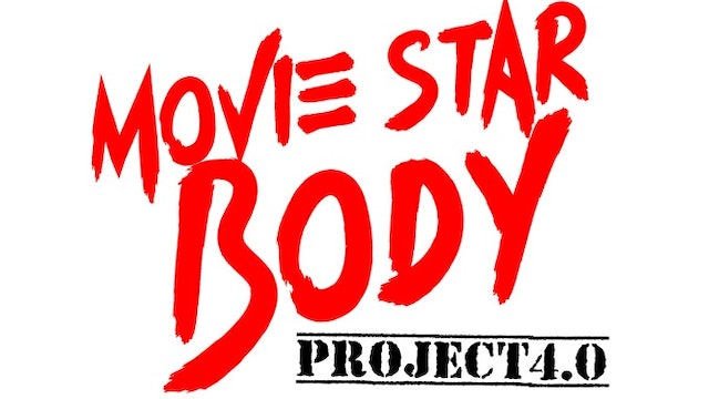 Movie Star Body Project 4.0